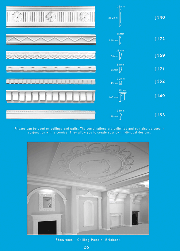Page 6 - Friezes - Use decorative and ornamental plaster friezes to add elegance and beauty to any room. Ceiling Panels in Brisbane is Queenslands largest supplier of decorative friezes offering a superb range of styles and options.